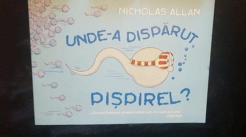 """""""Unde a dispărut Pișpirel?"""" de Nicholas Allan (Editura Humanitas Junior)"""