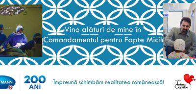 Vino alături de mine în Comandamentul pentru Fapte Mici! Împreună schimbăm realitatea românească!