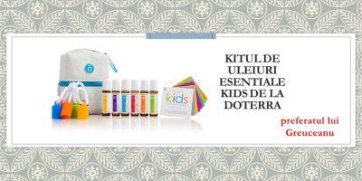 Kitul de uleiuri esențiale Kids de la doTerra – preferatul lui Greuceanu