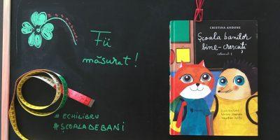 Ateliere maraton Școala banilor bine crescuți cu Cristina Andone