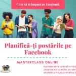 Cum să ai impact pe Facebook: planifică-ți postările